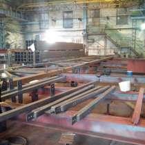 Производство, изготовление металлоконструкций, в Москве